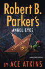Robert B. Parker's Angel Eyes Cover Image