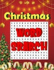 Christmas word search.: Easy Large Print Puzzle Book for Adults, Kids & Everyone for the 25 Days of Christmas. Cover Image