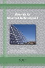 Materials for Solar Cell Technologies I (Materials Research Foundations #88) Cover Image