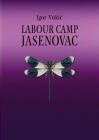 Labour Camp Jasenovac Cover Image