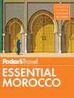 Fodor's Essential Morocco (Full-Color Travel Guide #1) Cover Image