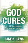 God Cures: 21 Days to Look Good, Live Great, and Love Well Cover Image