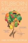 Stubborn Archivist Cover Image