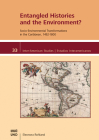 Entangled Histories and the Environment?: Socio-Environmental Transformations in the Caribbean, 1492-1800 (Inter-American Studies) Cover Image