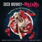 Sock Monkey Dreams: Daily Life at the Red Heel Monkey Shelter Cover Image