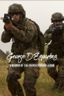 George D'Esparbes: A Memoir Of The French Foreign Legion: New History Books Cover Image