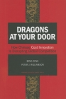 Dragons at Your Door: How Chinese Cost Innovation Is Disrupting Global Competition Cover Image