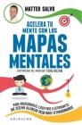 Acelera Tu Mente Con Los Mapas Mentales Cover Image