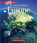 Europe (A True Book: The Seven Continents) (Library Edition) Cover Image