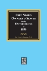 Free Negro Owners of Slaves in the United States in 1830 Cover Image