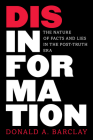 Disinformation: The Nature of Facts and Lies in the Post-Truth Era Cover Image