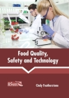 Food Quality, Safety and Technology Cover Image