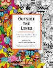 Outside the Lines: An Artists' Coloring Book for Giant Imaginations Cover Image