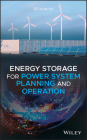 Energy Storage for Power System Planning and Operation Cover Image