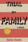 Trial By Family Cover Image