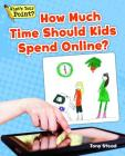 How Much Time Should Kids Spend Online? (What's Your Point? Reading and Writing Opinions) Cover Image