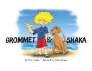 Grommet & Shaka Cover Image