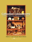 Collection Conundrums: Solving Collections Management Mysteries Cover Image