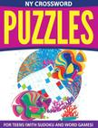 NY Crossword Puzzles For Teens (With Sudoku And Word Games) Cover Image