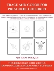 Art Ideas for Kids (Trace and Color for preschool children): This book has 50 extra-large pictures with thick lines to promote error free coloring to Cover Image