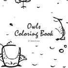 Hand-Drawn Owls Coloring Book for Teens and Young Adults (8.5x8.5 Coloring Book / Activity Book) Cover Image