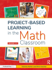 Project-Based Learning in the Math Classroom: Grades 3-5 Cover Image