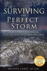 Surviving the Perfect Storm: How to Create a Financial Plan That Will Withstand Any Crisis Cover Image