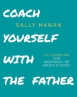 Coach Yourself: with the Father Cover Image
