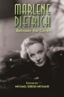 Marlene Dietrich: Between the Covers Cover Image