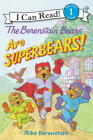 The Berenstain Bears Are SuperBears! (I Can Read Level 1) Cover Image