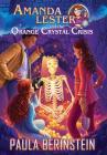 Amanda Lester and the Orange Crystal Crisis Cover Image
