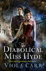 The Diabolical Miss Hyde: An Electric Empire Novel (Electric Empire Novels #1) Cover Image