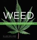 Weed: A Connoisseur's Guide to Cannabis Cover Image