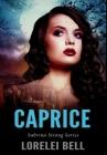 Caprice: Premium Hardcover Edition Cover Image
