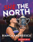 Bianca Andreescu: She The North Cover Image
