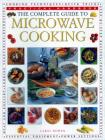 The Complete Guide to Microwave Cooking: Practical Handbook Cover Image