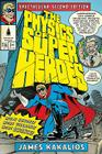 The Physics of Superheroes: More Heroes! More Villains! More Science! Spectacular Second Edition Cover Image
