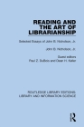 Reading and the Art of Librarianship: Selected Essays of John B. Nicholson, Jr. Cover Image