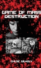 Game of Mass Destruction Cover Image