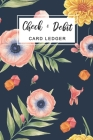 Check & Debit Card Ledger: Checkbook Transaction Register Book 6 Column, Checking Account Ledger, Check Log Book Cover Image