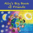Ally's Big Book of Friends: Adoption Stories Cover Image