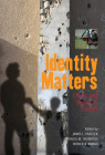 Identity Matters: Ethnic and Sectarian Conflict Cover Image