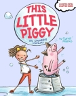 This Little Piggy: An Owner's Manual Cover Image