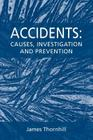 Accidents: Causes, Investigation and Prevention Cover Image
