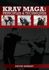 Krav Maga: Principles and Techniques Cover Image