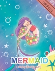 Mermaid Coloring Book For Girls 2: A Coloring Book Of Positive Affirmations For Girls with 25 Cute, Unique Coloring Pages design. Cover Image