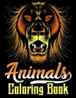 Animals Coloring Book: Stress relieving, calming, relaxing animal coloring book for adult. (50 awesome and unique animal illustration for col Cover Image