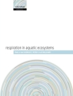 Respiration in Aquatic Ecosystems Cover Image