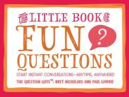 The Little Book of Fun Questions Cover Image