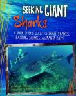 Seeking Giant Sharks: A Shark Diver's Quest for Whale Sharks, Basking Sharks, and Manta Rays (Shark Expedition) Cover Image